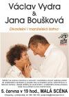 Václav Vydra a Jana Boušková: Divadelní i manželská šatna v Metropolu