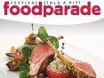 Festival Foodparade 2015 naservíruje delikatesy. Ochutnat můžete na dece i doma