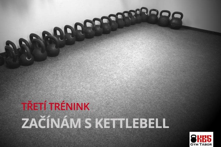 KB5: Třetí trénink - Začínám s kettlebell