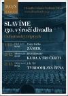 Divadlo Oskara Nedbala Tábor slaví 130 let otevření historické budovy s ochotníky