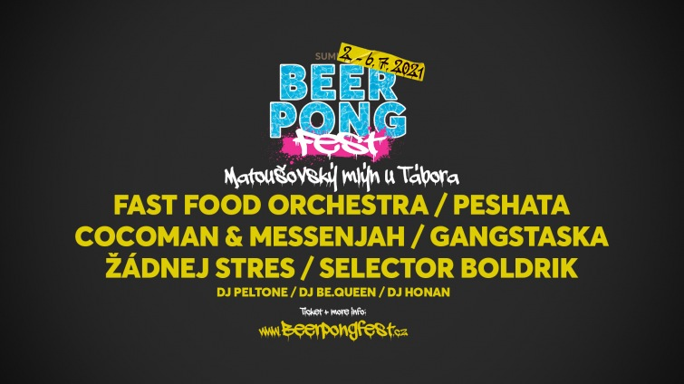 Fast Food Orchestra, Peshata či Cocoman zahrají na Beerpong Festu 2021