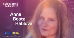 Mezi slovy Anny Beaty Háblové. Spisovatelé do knihoven pokračují