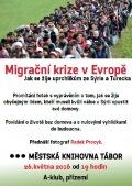 Migrační krize v Evropě: Jak se žije uprchlíkům ze Sýrie a Turecka