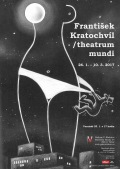 František Kratochvíl/theatrum mundi