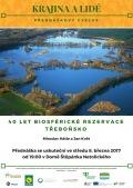 Krajina a lidé: 40 let biosférické rezervace Třeboňsko
