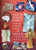 Výstava keramiky a textilu