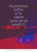 27.9.17 Stánek Tábor - Polemica (IT) + Sýček