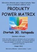 Diskusně vzdělávací večer - Produkty Power Matrix