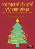 Rozsvícení vánoční výzdoby města Milevska