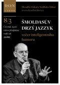 Šmoldasův drzý jazzyk