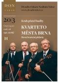 Kvarteto města Brna - Slavné kvartetní přídavky // DON Tábor