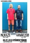 Hanakuso (JAP) + Inukaze (JAP) @ Stánek Tábor