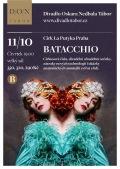 BATACCHIO // Divadlo Oskara Nedbala Tábor