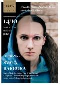 SVATÁ BARBORA // Divadlo Oskara Nedbala
