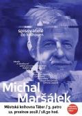 Spisovatelé do knihoven : Michal Maršálek