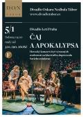 ČAJ A APOKALYPSA // Divadlo Oskara Nedbala Tábor
