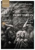 TICHÝ TARZAN // Divadlo Oskara Nedbala Tábor