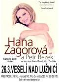 Koncert Hany Zagorové a Petra Rezka