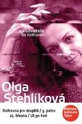 Spisovatelé do knihoven: Olga Stehlíková