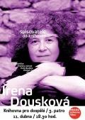 Spisovatelé do knihoven: Irena Dousková