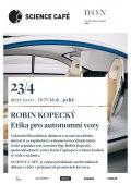 Science Café - ROBIN KOPECKÝ - Etika pro autonomní vozy // DON Tábor