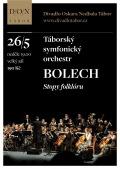 TÁBORSKÝ SYMFONICKÝ ORCHESTR BOLECH - Stopy folklóru // DON Tábor