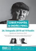 Luboš Pospíšil & Ondřej Fencl