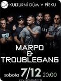 "Marpo & TroubleGang ~ Tour ""Dva"