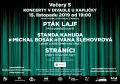 Večery S 2019 - Pták Lajf, Standa Kahuda, Stráníci
