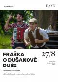 FRAŠKA O DUŠANOVĚ DUŠI // Divadlo Oskara Nedbala Tábor