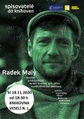 Spisovatelé do knihoven - Radek Malý