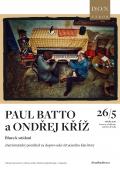 Paul Batto a Ondřej Kříž