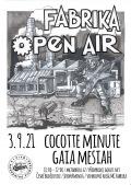 Fabrika Open Air - Cocotte Minute + Gaia Messiah